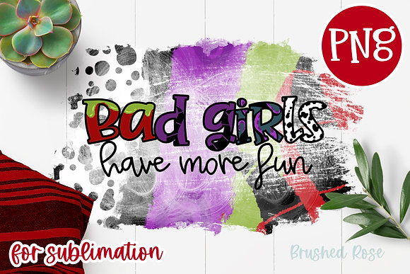 Bad girls have more fun sublimation | Villains | Halloween