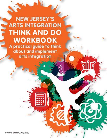NJ Arts Integration Think and Do Workboo