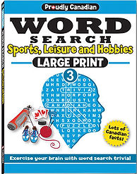 Proudly Canadian Word Search Volume 3: Sports, Leisure and Hobbies