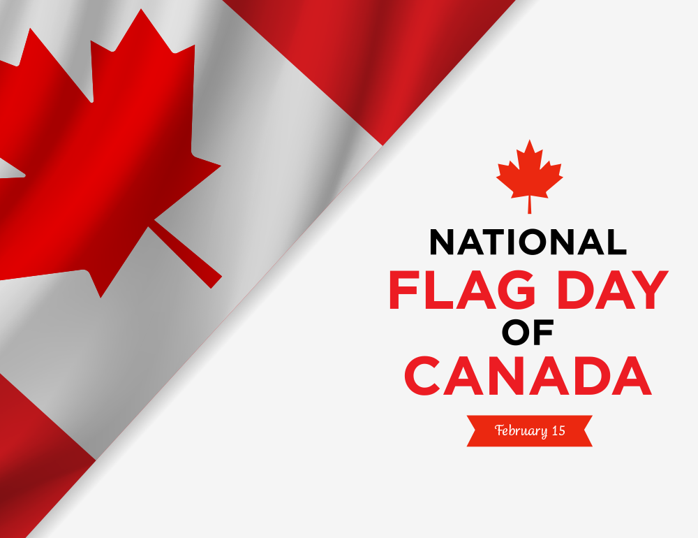 February 15 brings further fun with National Flag Day of Canada. (Yes, Family Day and National Flag Day of Canada are the same day!) Get ready to wave a frenzy of flags and celebrate our national family.