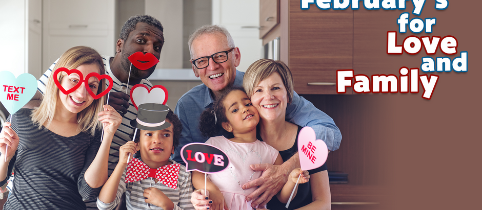 February's for Love and Family