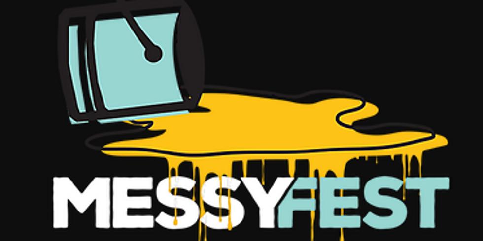 Messy Fest