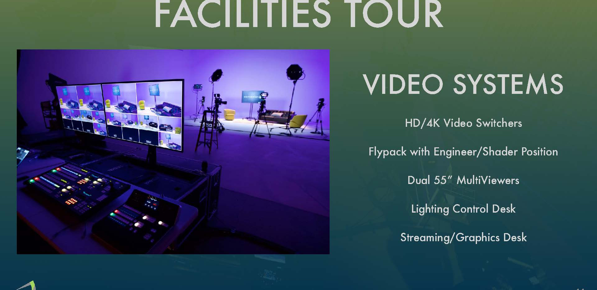 Facilites Tour - Video Systems