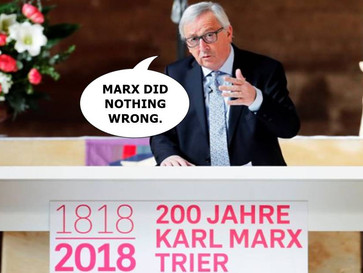 Head of EU defends father of Communism Karl Marx, says he did nothing wrong.