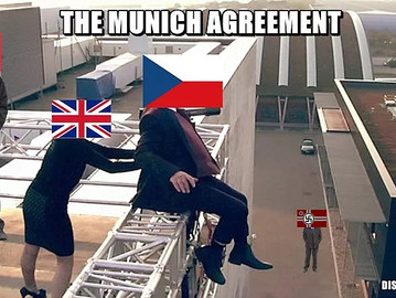 The Munich Agreement - How Europe forced Czechoslovakia to commit suicide.