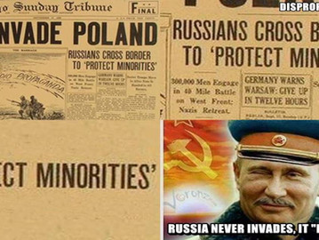"From 1939 Poland to 2008 Georgia and 2014 Ukraine, Russia never invades, it ""protects minoritie"
