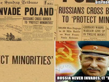 """From 1939 Poland to 2008 Georgia and 2014 Ukraine, Russia never invades, it """"protects minoritie"""