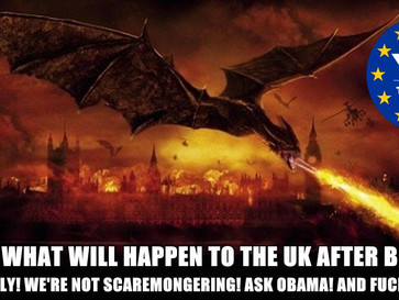 If the UK leaves the EU, it will be DESTROYED! (We're not scaremongering)