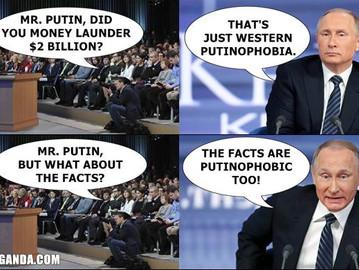 """Putin's money laundered """"putinophobic"""" $2bn."""