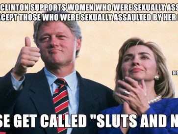 """In 1992 Hillary accused women who claimed that they were sexually assaulted by Bill as being """"S"""