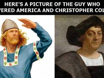 No, Columbus wasn't the first European to discover America, Leif Erikson was.