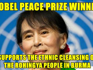 Aung San Suu Kyi supports the ethnic cleansing of Rohingyans in Burma.