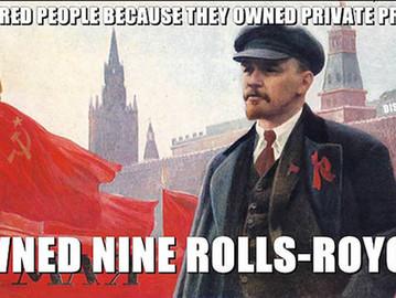 Lenin, the Communist mass murderer that owned nine Rolls-Royce.