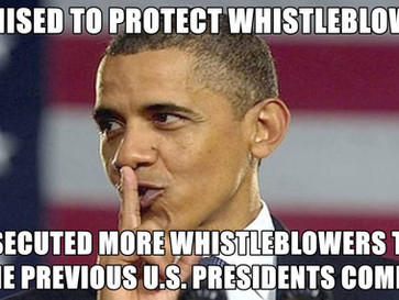 Obama promised to protect whistleblowers, instead he turned into their worst nightmare.