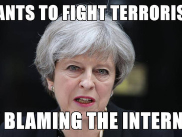Theresa may blames the internet for the London and UK terrorist attacks.