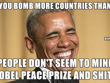 Obama bombed more countries than Bush.