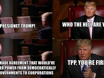 Trump kills the Trans-Pacific Partnership (TPP) trade deal.