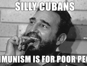 Fidel Castro was the richest communist that ever lived.