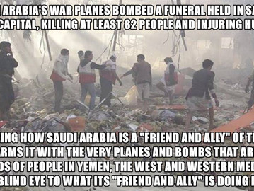Saudi Arabia massacred 82 people today in Yemen, and yet the media is silent about it.