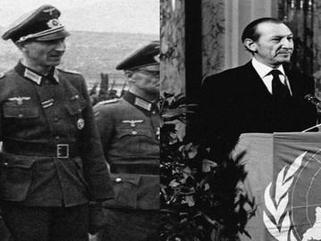 Kurt Waldheim; the Nazi who became the Secretary-General of the United Nations.