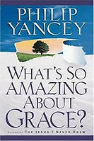 Whats so amazing about grace.jpg