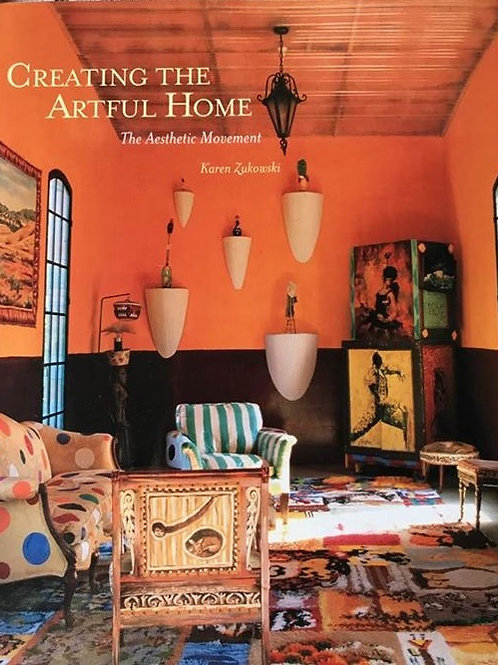 Creating the Artful Home- the Aesthetic Movement