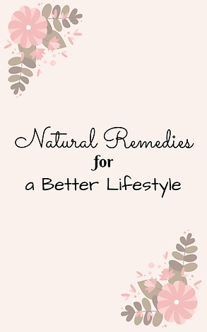 Natural Remedies for a Better Lifestyle.