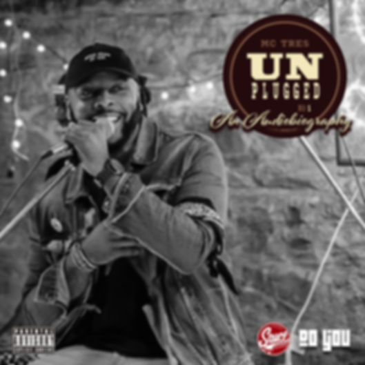MC Tres - Unplugged No. 1 An Audiobiography