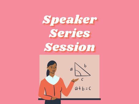 Speaker Series Session 3: MATH