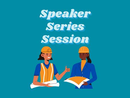 Speaker Series Session 1: ENGINEERING