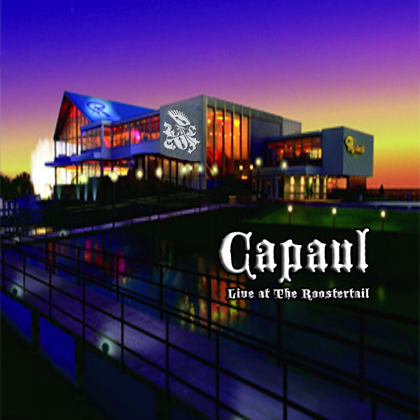 Capaul - Roostertail Live