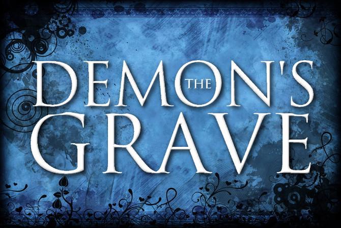 The Demon's Grave - Excerpt