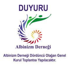 DUYURU: Albinizm Derneği Dördüncü Olağan Genel Kurul Toplantısı Yapılacaktır.