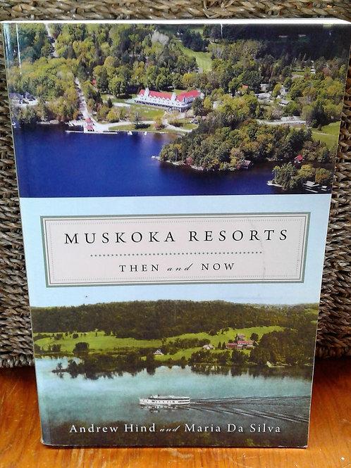 Muskoka Resorts - Then and Now