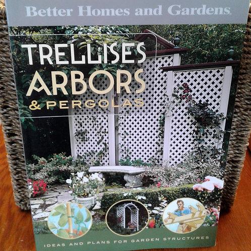 Trellises, Arbors & Pergolas