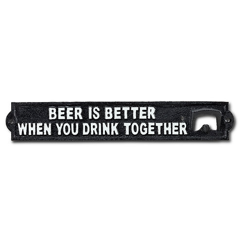 Beer Is Better Wall Opener