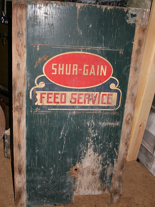 Shur Gain Feed Service Painted Sign