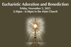 Eucharistic Adoration and Benediction