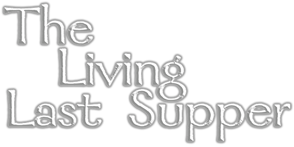 The Livig Last Supper