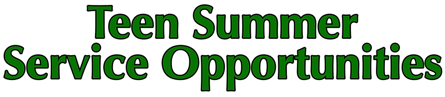 Teen Summer Service Opportunities