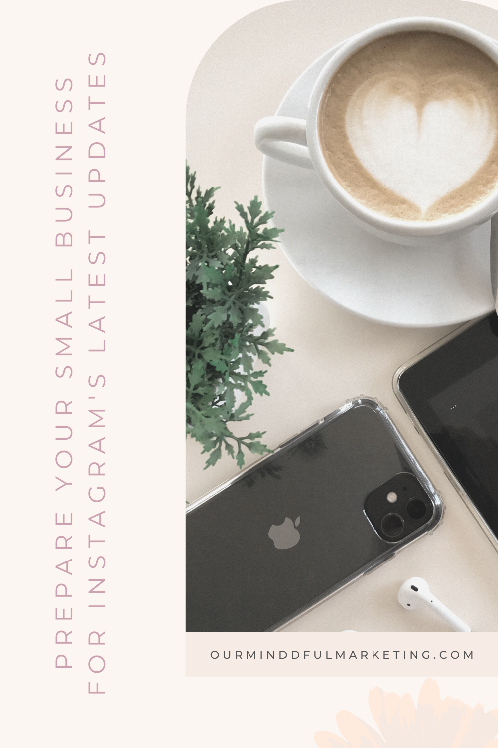 Prepare Your Small Business for Instagram's Latest Updates