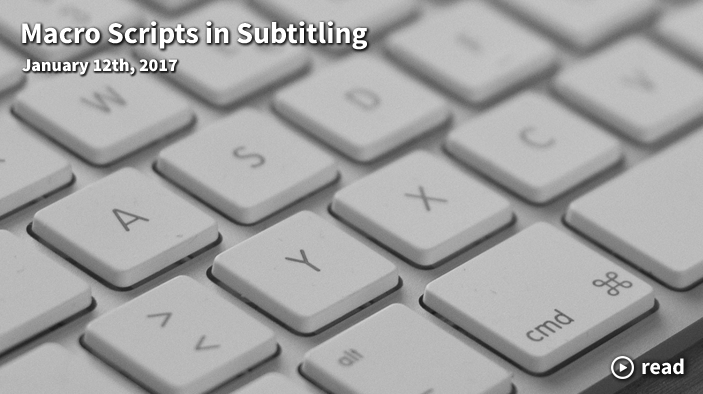 macro scripts in subtitling