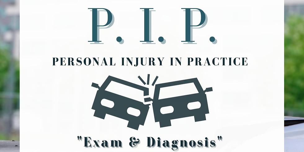 PIP - Exam & Diagnosis
