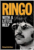 Ringo Starr, Drummer, Beatles, Michael Seth Starr, Backbeat books, Ringo Starr, Michael Starr, Drummer, Richard Starkey, With a little help from my friends, biography, music, rock and roll, rock music, rock, liverpool, musicians, UK, Beatle, book