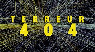 TERREUR 404