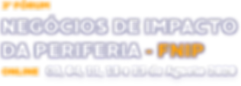3° Fórum de Negócios de Impacto da Periferia