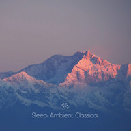 Sleep. Ambient. Classical.