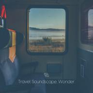 Travel. Soundscape. Wonder.