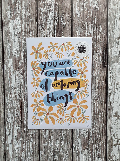 'You Are Capable of Amazing Things' print - The Sunshine Bindery