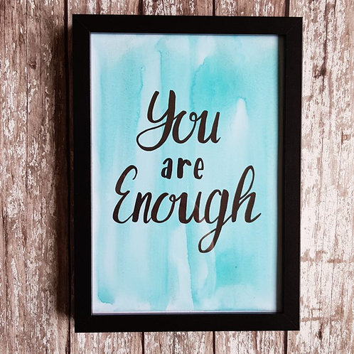 'You Are Enough' Positivity Poster framed – Brownlow Brown Designs